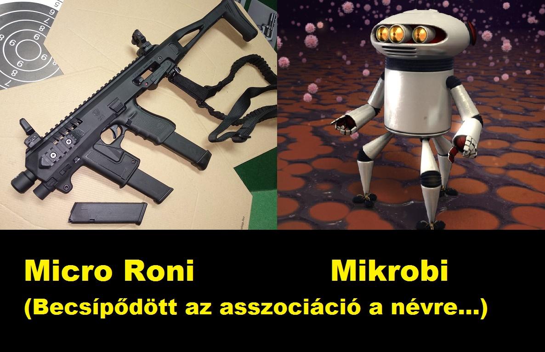 Micro Roni és Mikrobi. Bocs. Tegnapi játék:-)