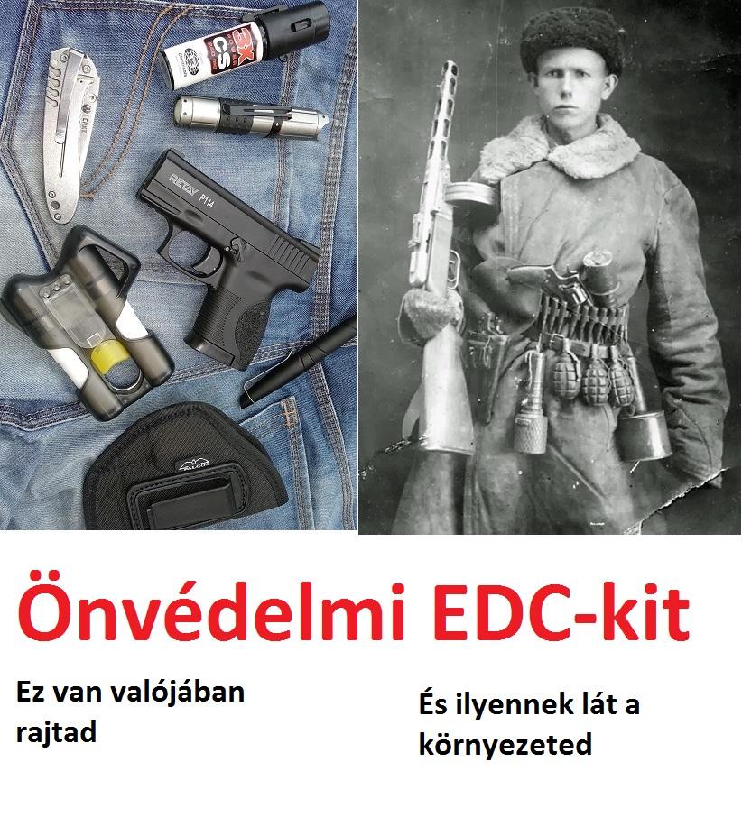 Önvédelmi EDC – valóság és amit a környezeted gondol:-)